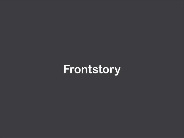 Frontstory