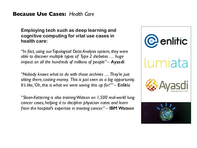 """Because Use Cases: Health Care """"In fact, using ourTopological Data Analysis system, they were able to discover multiple ty..."""