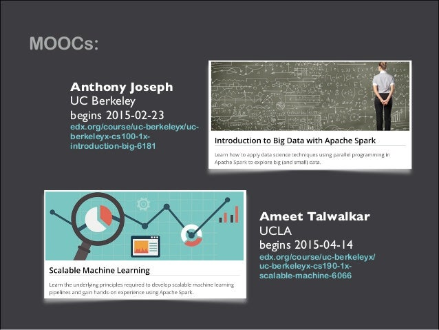 MOOCs: Anthony Joseph UC Berkeley  begins 2015-02-23  edx.org/course/uc-berkeleyx/uc- berkeleyx-cs100-1x- introduction-...