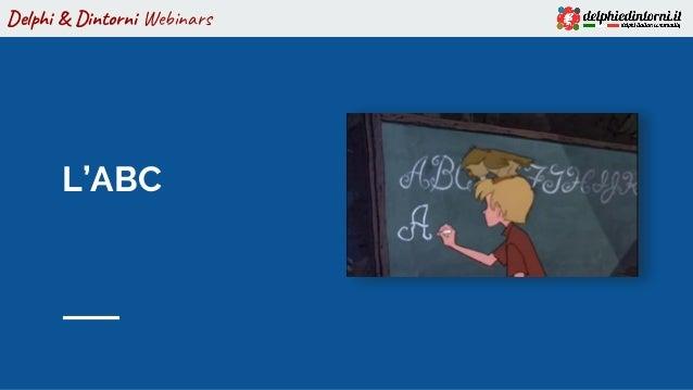 Delphi & Dintorni Webinars L'ABC