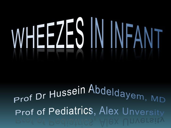 Definition• A wheeze is a high-pitched, musical,  adventitious lung sound produced by airflow  through an abnormally parti...