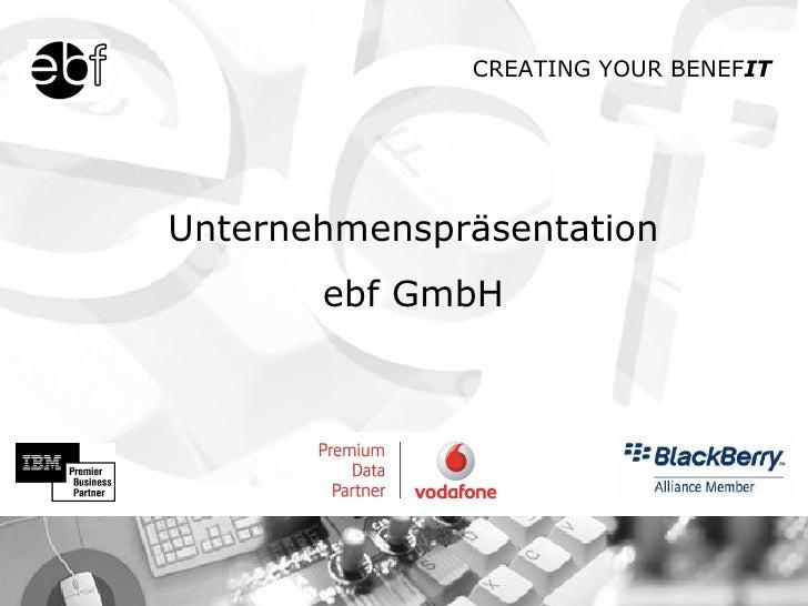 Unternehmenspräsentation ebf GmbH