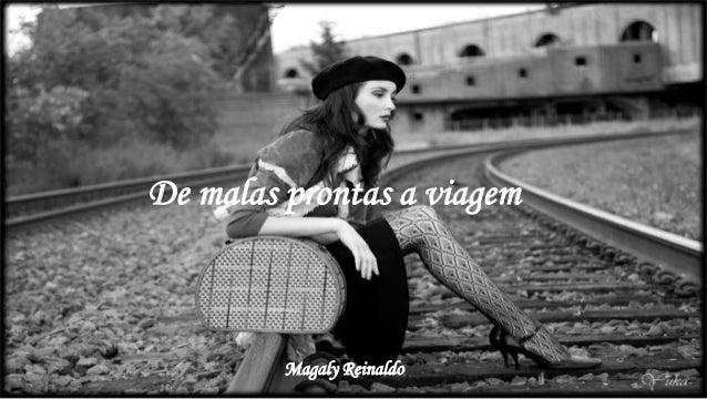 Magaly Reinaldo De malas prontas a viagem