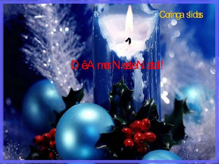 Dê Amor Neste Natal!  Coringa  slides