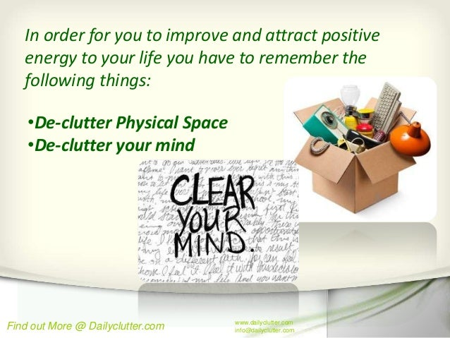 De Clutter To Attract Positive Energy