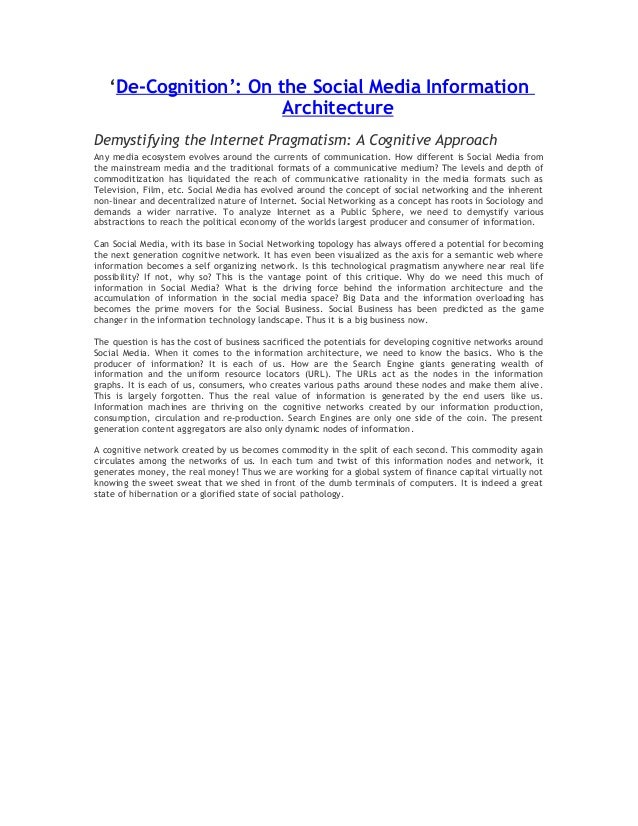 'De-Cognition': On the Social Media InformationArchitectureDemystifying the Internet Pragmatism: A Cognitive ApproachAny m...