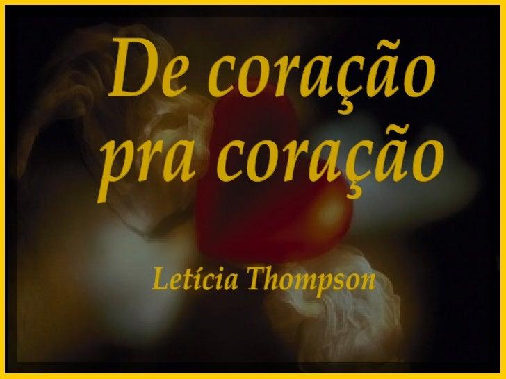De coração  pra coração Letícia Thompson