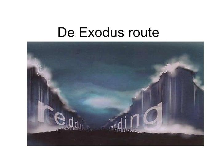 De Exodus route
