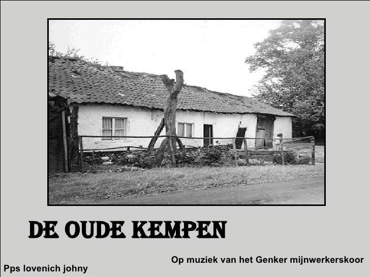 De oude kempen Op muziek van het Genker mijnwerkerskoor Pps lovenich johny