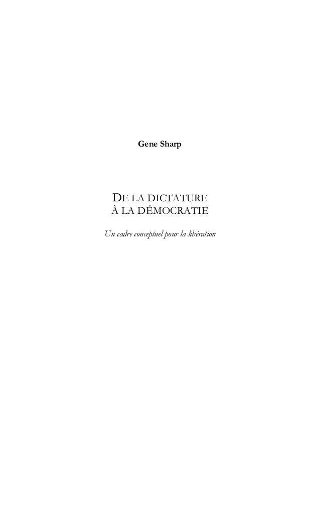 Gene Sharp DE LA DICTATURE À LA DÉMOCRATIE Un cadre conceptuel pour la libération