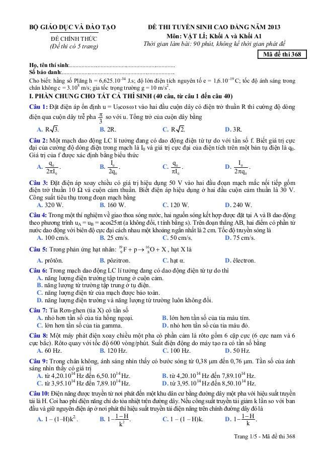 Trang 1/5 - Mã đề thi 368 BỘ GIÁO DỤC VÀ ĐÀO TẠO ĐỀ CHÍNH THỨC (Đề thi có 5 trang) ĐỀ THI TUYỂN SINH CAO ĐẲNG NĂM 2013 Môn...