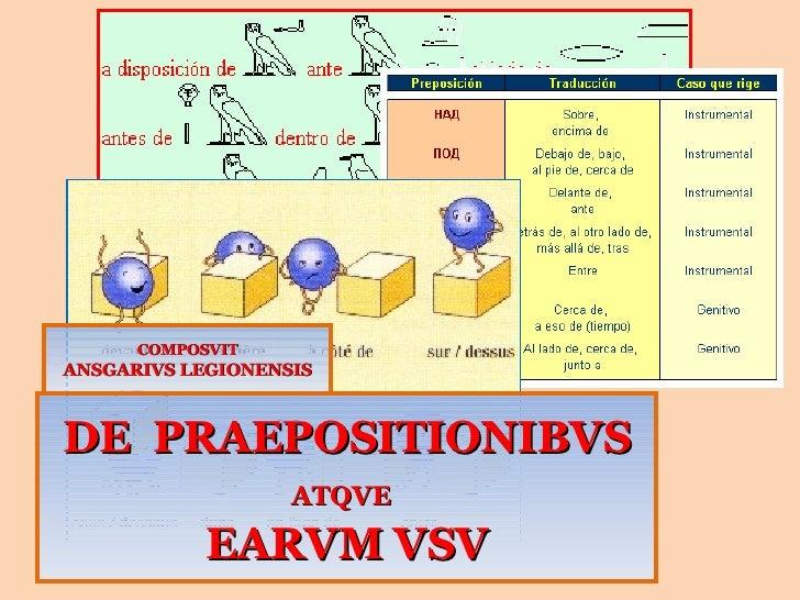 DE  PRAEPOSITIONIBVS  ATQVE   EARVM VSV COMPOSVIT ANSGARIVS LEGIONENSIS