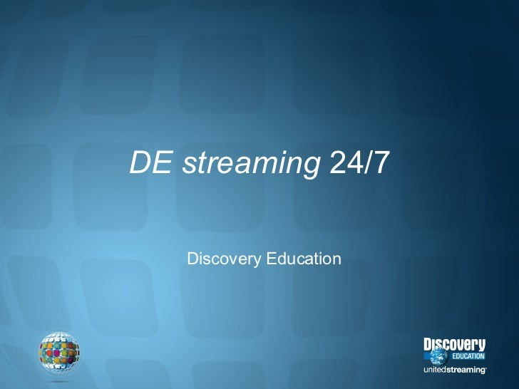 DE streaming  24/7 Discovery Education
