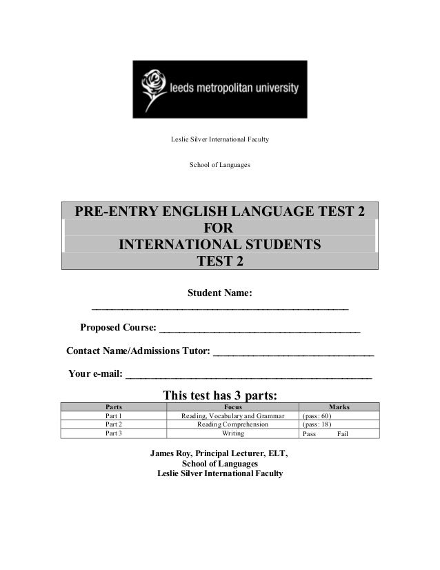 Leslie Silver International Faculty                            School of Languages PRE-ENTRY ENGLISH LANGUAGE TEST 2      ...