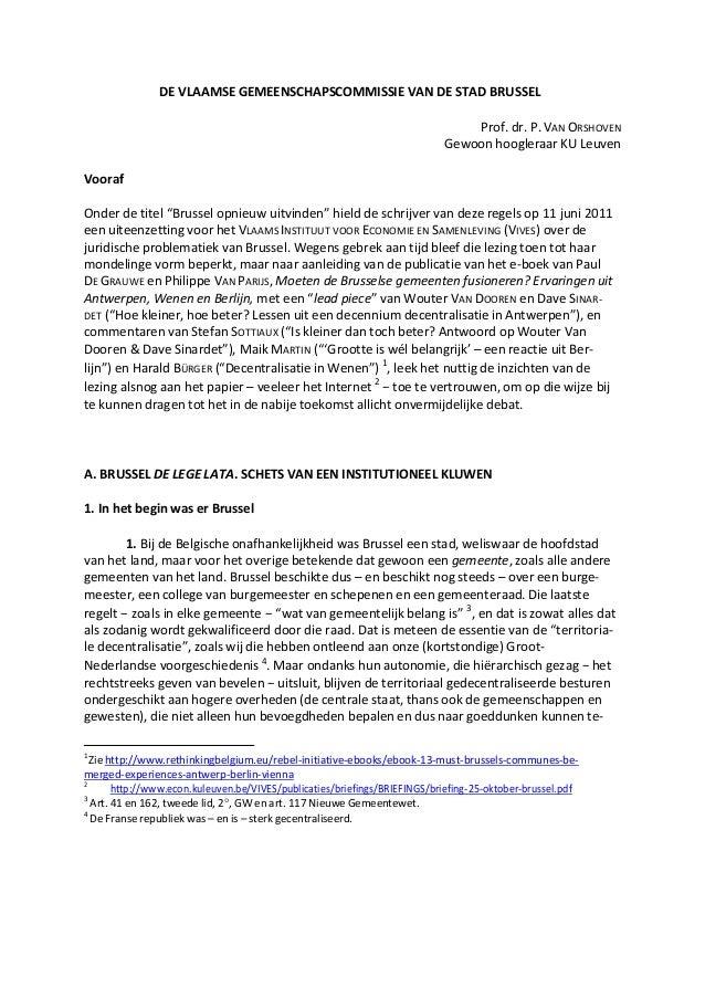 DE VLAAMSE GEMEENSCHAPSCOMMISSIE VAN DE STAD BRUSSEL Prof. dr. P.VAN ORSHOVEN Gewoon hoogleraar KU Leuven Vooraf Onder de ...
