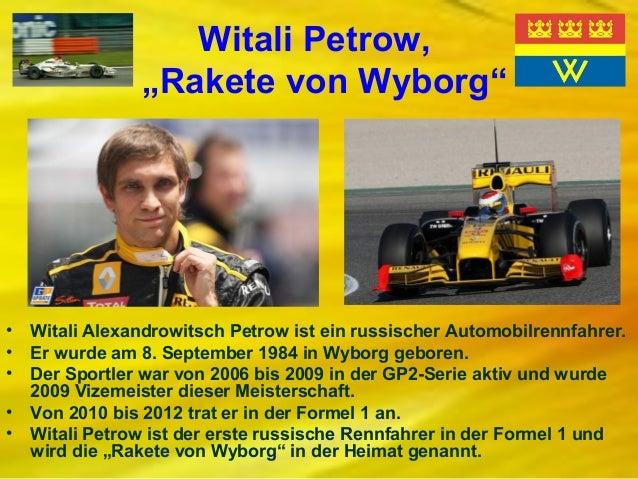 """Witali Petrow, """"Rakete von Wyborg""""  • • • • •  Witali Alexandrowitsch Petrow ist ein russischer Automobilrennfahrer. Er wu..."""