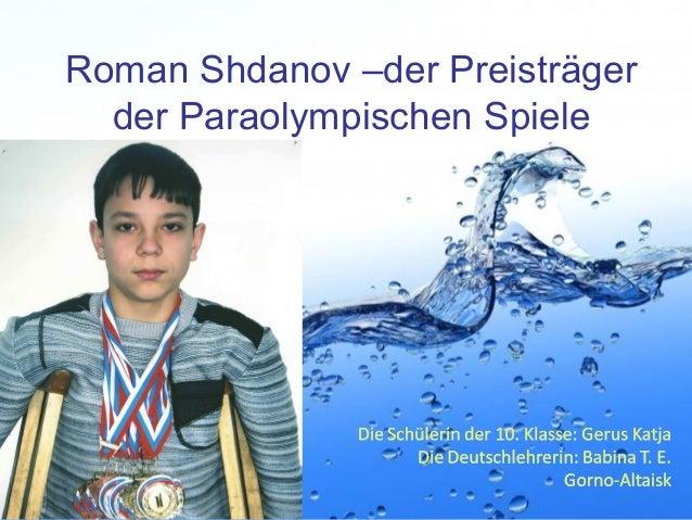 Roman Shdanov –der Preisträger der Paraolympischen Spiele  Page 1