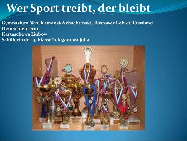Wer Sport treibt, der bleibt Gymnasium №12, Kamensk-Schachtinski, Rostower Gebiet, Russland. Deutschlehrerin Kartaschewa L...