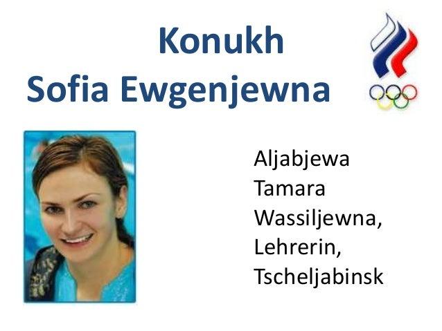 Konukh Sofia Ewgenjewna Aljabjewa Tamara Wassiljewna, Lehrerin, Tscheljabinsk