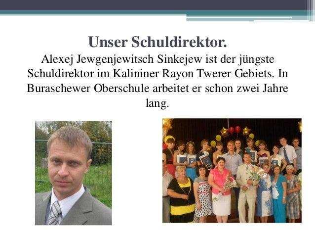 Unser Schuldirektor. Alexej Jewgenjewitsch Sinkejew ist der jüngste Schuldirektor im Kalininer Rayon Twerer Gebiets. In Bu...