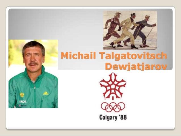 Michail Talgatovitsch Dewjatjarov