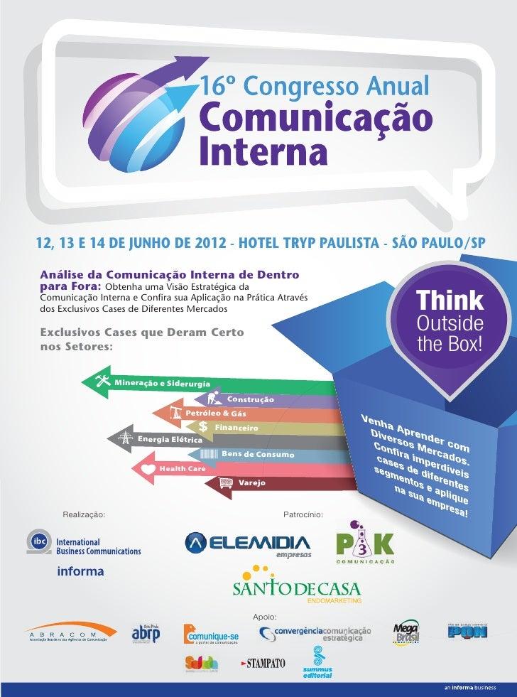 12, 13 E 14 DE JUNHO DE 2012 - HOTEL TRYP PAULISTA - SÃO PAULO/SPAnálise da Comunicação Interna de Dentropara Fora: Obtenh...