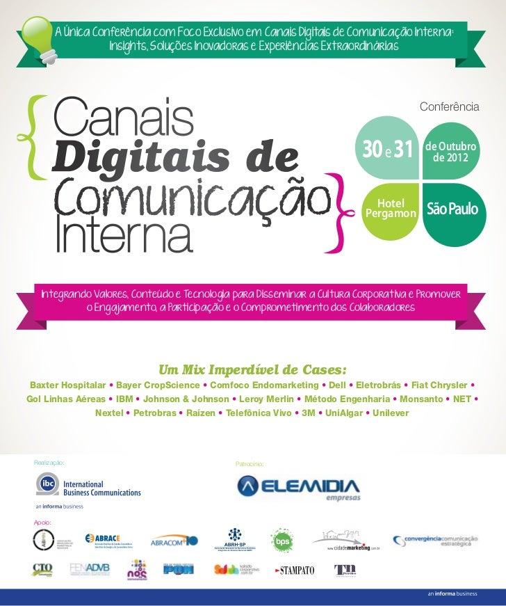 A Única Conferência com Foco Exclusivo em Canais Digitais de Comunicação Interna:                     Insights, Soluções I...