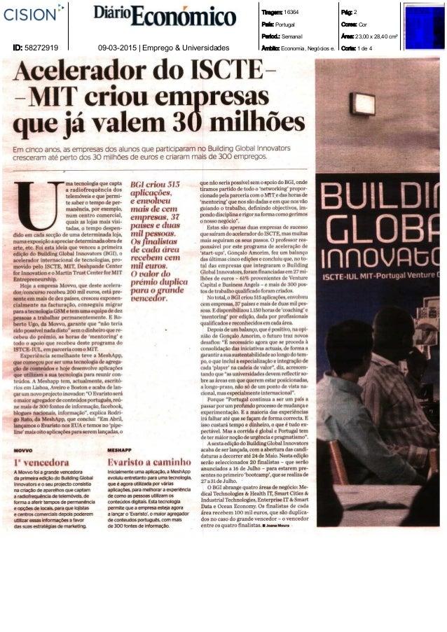 Tiragem: 16364 País: Portugal Period.: Semanal Âmbito: Economia, Negócios e. Pág: 2 Cores: Cor Área: 23,00 x 28,40 cm² Cor...