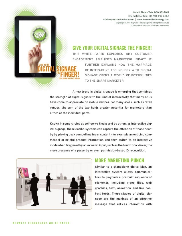 GIVE YOUR DIGITAL SIGNAGE THE FINGER! THIS WHITE PAPER EXPLORES WHY CUSTOMER ENGAGEMENT AMPLIFIES MARKETING IMPACT. IT FUR...