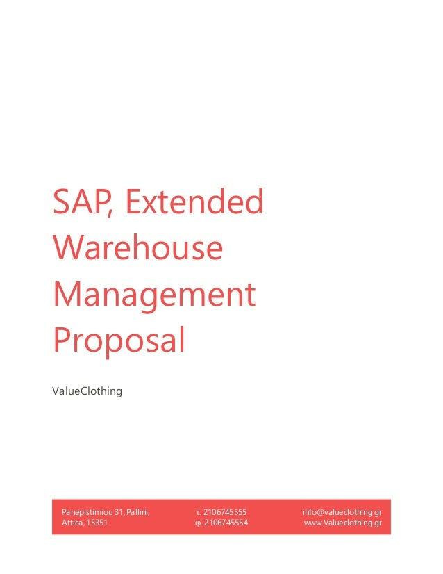 ValueClothing, SAP, Extended Warehouse Management Proposal