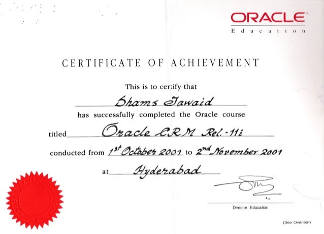 """.. ,.. . """". ,. ORACLEml E due a t i () 11 CERTIFICATE OF ACHIEVEMENT This is to cerdfy that DM??ZS ~7~ has successfully co..."""