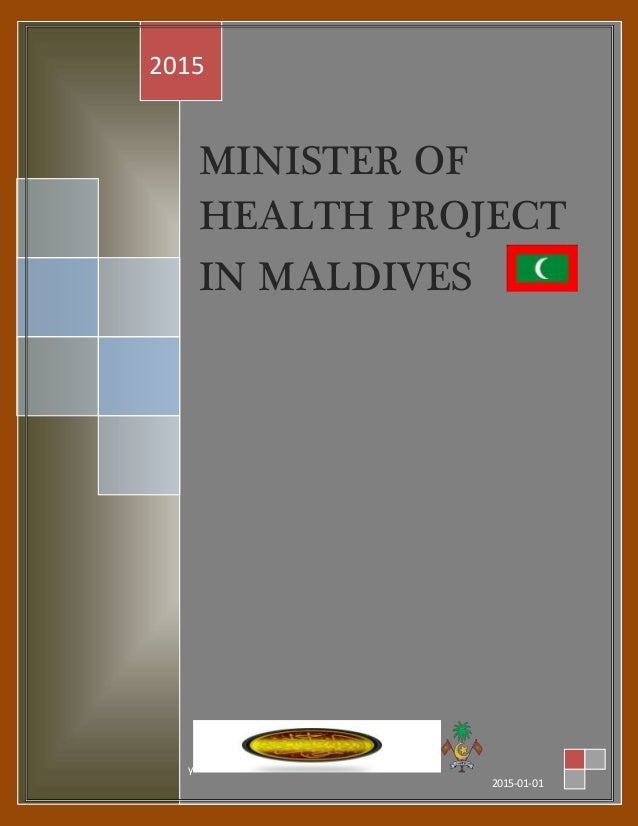 MINISTER OF HEALTH PROJECT IN MALDIVES 2015 y 2015-01-01