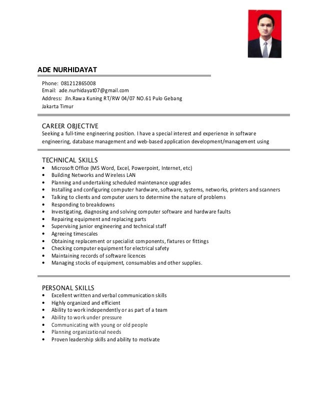 ADE NURHIDAYAT PERSONAL SKILLS • Excellent written and verbal communication skills • Highly organized and efficient • Abil...