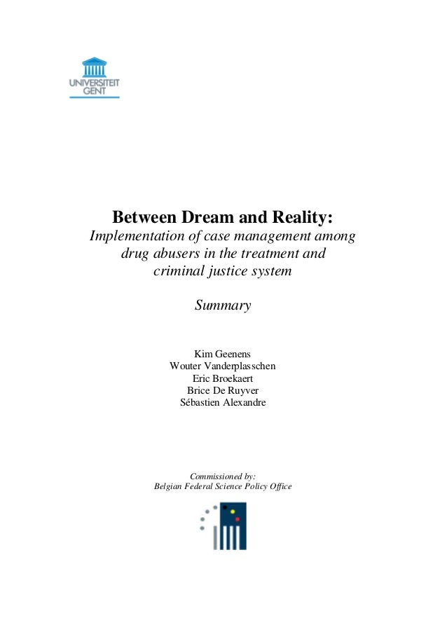 Between Dream and Reality: Implementation of case management among drug abusers in the treatment and criminal justice syst...