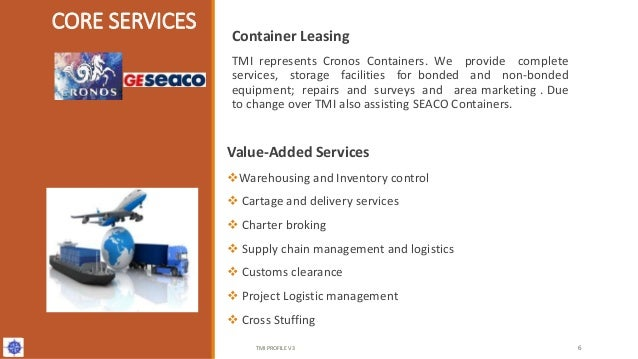 Container Leasing TMI represents Cronos Containers. We provide complete services, storage facilities for bonded and non-bo...
