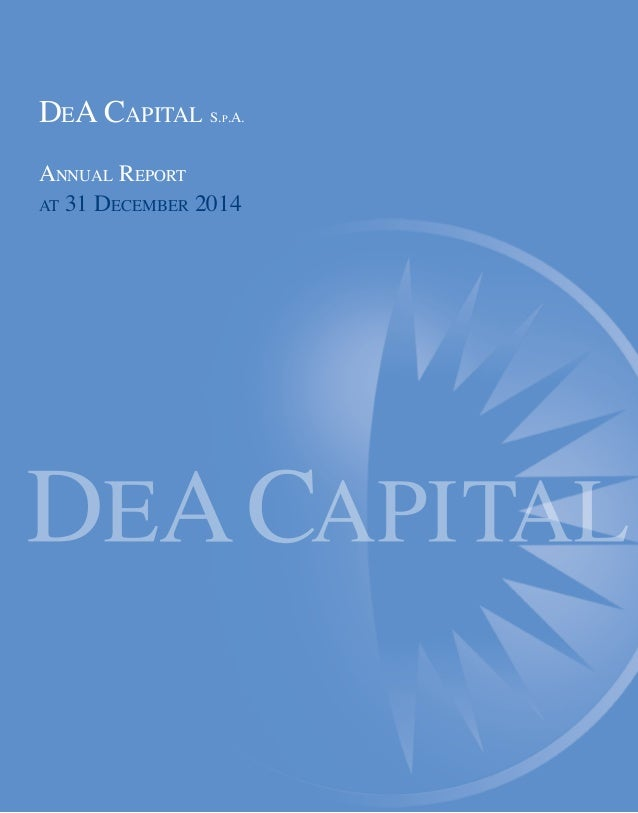 DEA CAPITAL S.P.A. ANNUAL REPORT AT 31 DECEMBER 2014