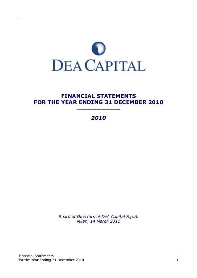 Financial Statements for the Year Ending 31 December 2010 1 FINANCIAL STATEMENTS FOR THE YEAR ENDING 31 DECEMBER 2010 ____...