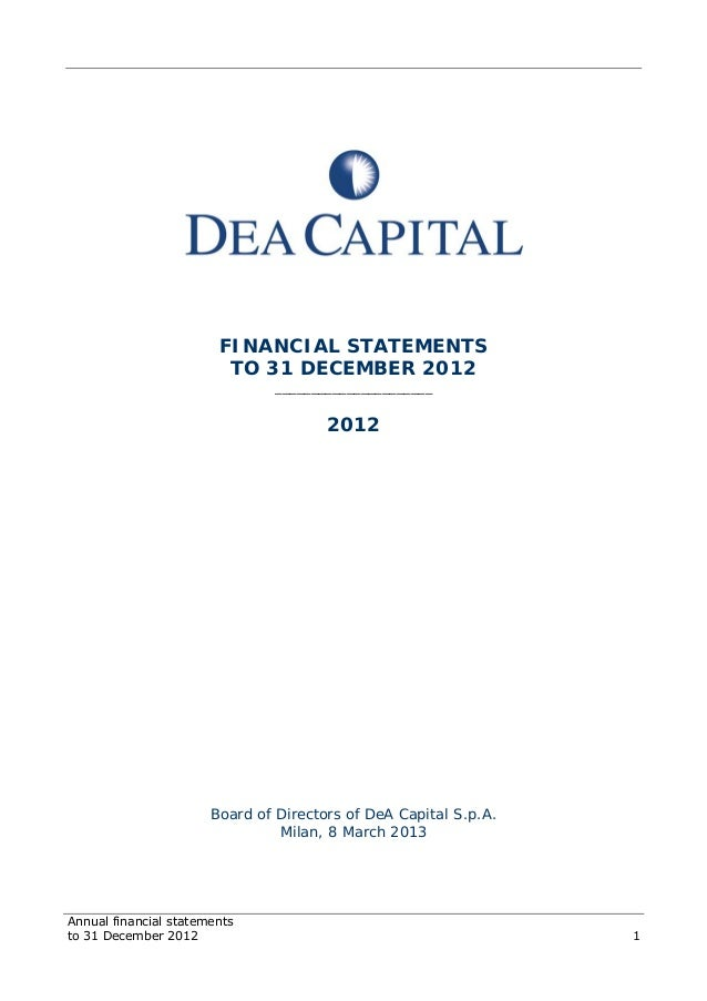 Annual financial statements to 31 December 2012 1 FINANCIAL STATEMENTS TO 31 DECEMBER 2012 ______________________ 2012 Boa...