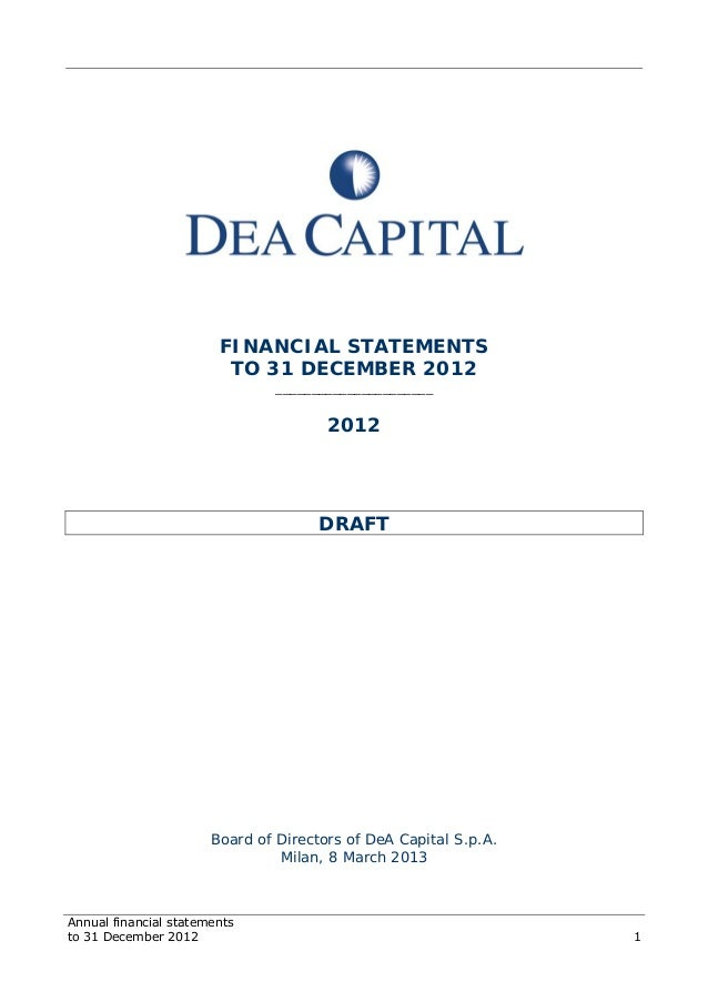 Annual financial statements to 31 December 2012 1 FINANCIAL STATEMENTS TO 31 DECEMBER 2012 ______________________ 2012 DRA...