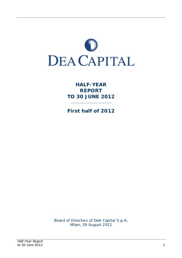 Half-Year Report to 30 June 2012 1 HALF-YEAR REPORT TO 30 JUNE 2012 ______________________ First half of 2012 Board of Dir...