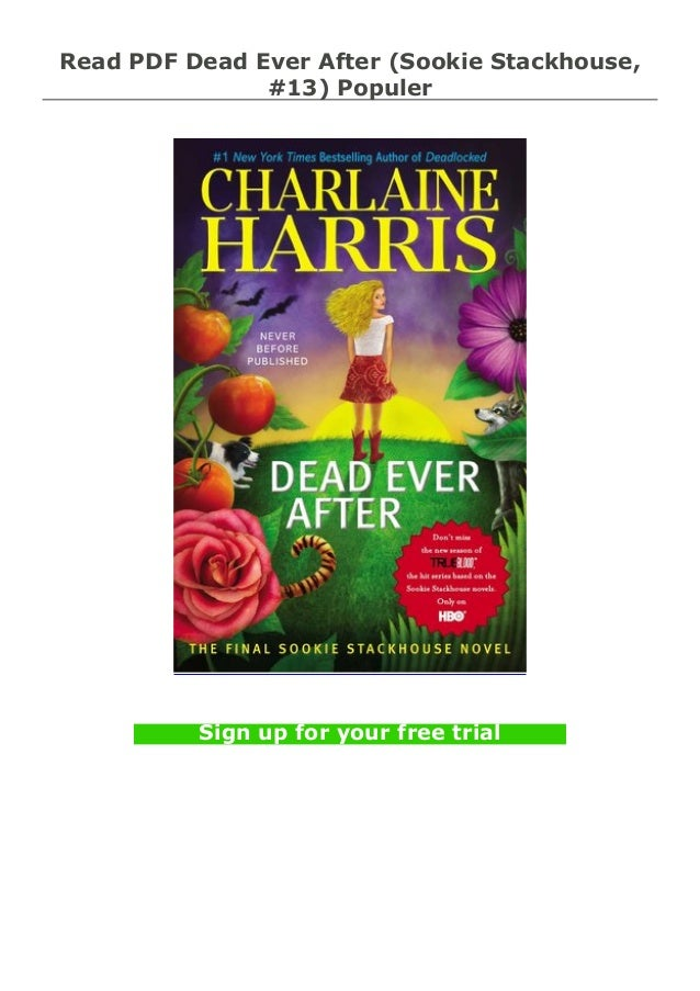 Ebook Dead Ever After Sookie Stackhouse 13 By Charlaine Harris