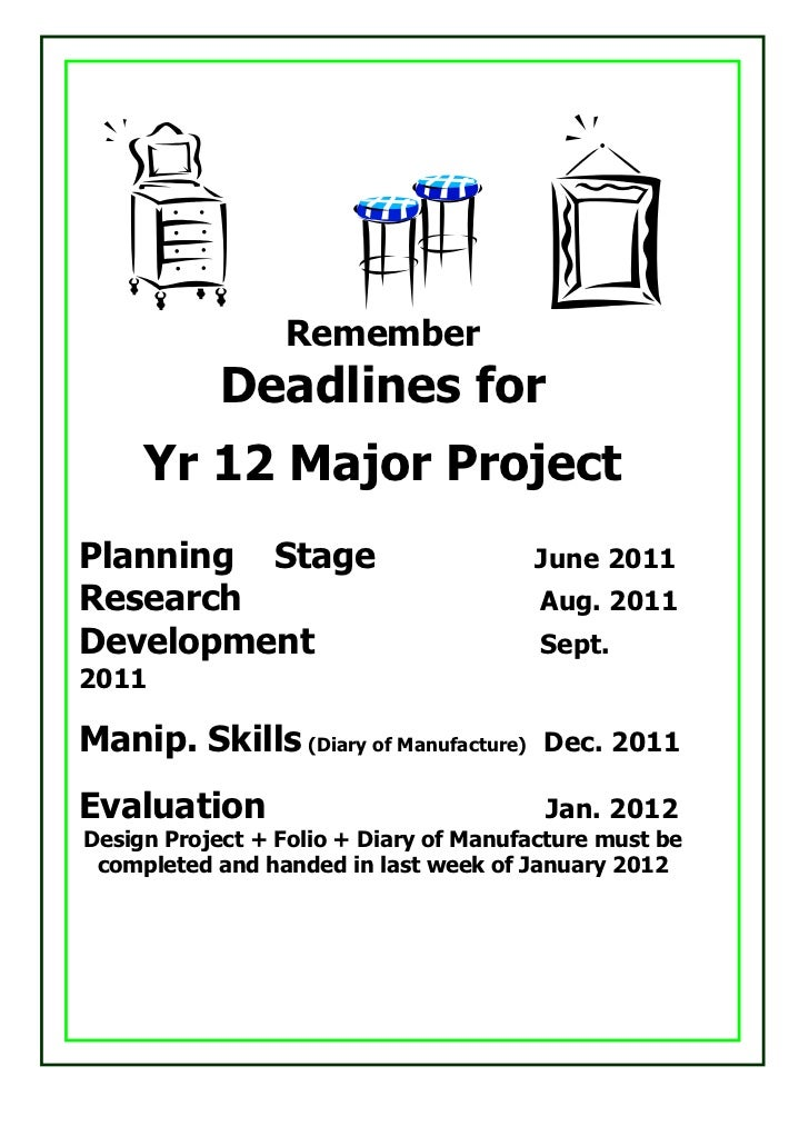 Remember            Deadlines for     Yr 12 Major ProjectPlanning Stage                         June 2011Research         ...