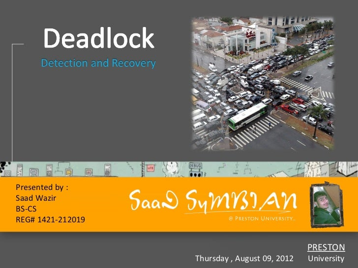 Presented by :Saad WazirBS-CSREG# 1421-212019                                                PRESTON                   Thu...