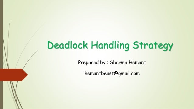 deadlock and deadlocks general strategies