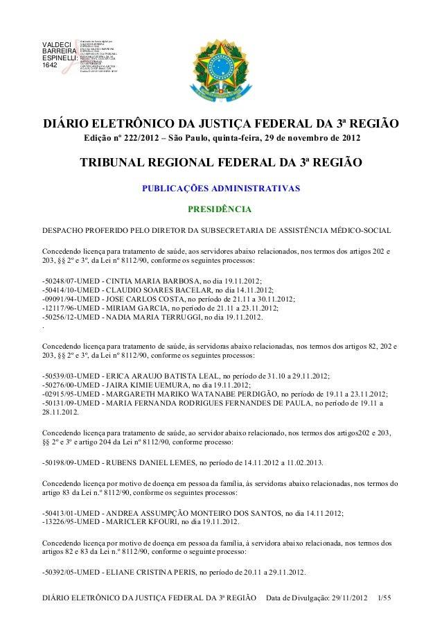 DIÁRIO ELETRÔNICO DA JUSTIÇA FEDERAL DA 3ª REGIÃO Edição nº 222/2012 – São Paulo, quinta-feira, 29 de novembro de 2012 TRI...