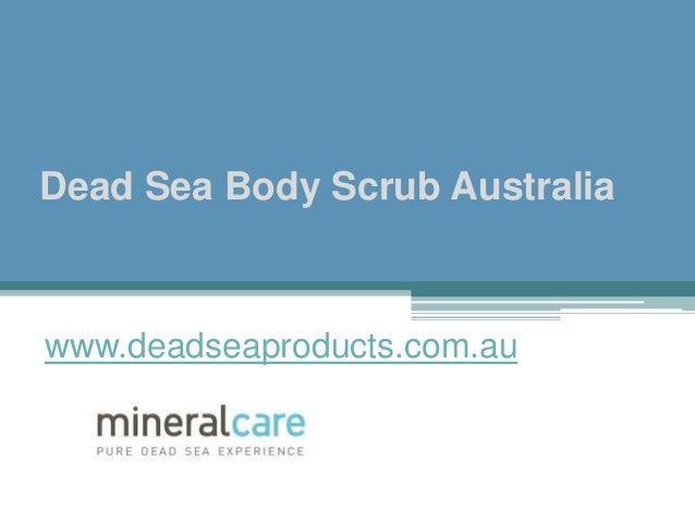 Dead Sea Body Scrub Australia www.deadseaproducts.com.au
