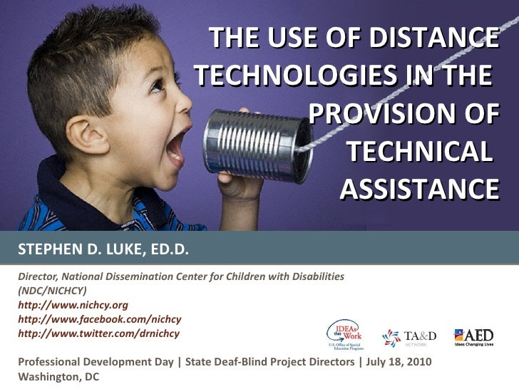 STEPHEN D. LUKE, ED.D. Director, National Dissemination Center for Children with Disabilities (NDC/NICHCY) http://www.nich...