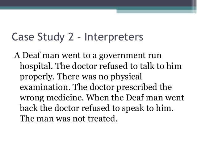 Case Studies / Deafness Resource Centre
