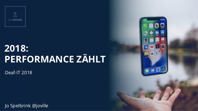 2018: PERFORMANCE ZÄHLT Jo Spelbrink @joville Deaf-IT 2018