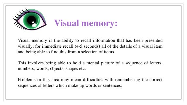 visual cortex involvement in memory Visual search for target items embedded within a set of distracting items has consistently been shown to engage regions of occipital and parietal cortex, but the.